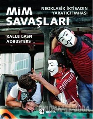 Mim Savaşları - Kalle Lasn - Metis Yayınları