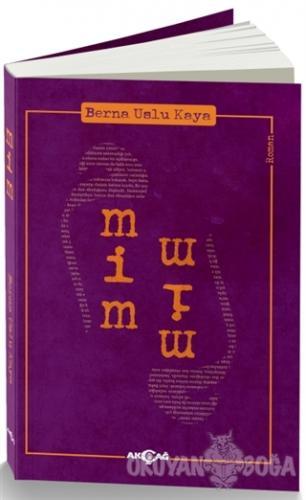 Mim - Berna Uysal Kaya - Akçağ Yayınları
