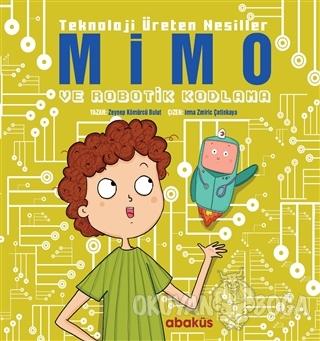 Mimo ve Robotik Kodlama - Teknoloji Üreten Nesiller - Zeynep Kömürcü -