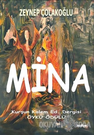 Mina - Zeynep Çolakoğlu - Neziher Yayınları
