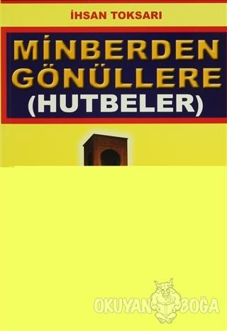 Minberden Gönüllere (Hutbeler) (Sohbet-022) - İhsan Toksarı - Pamuk Ya