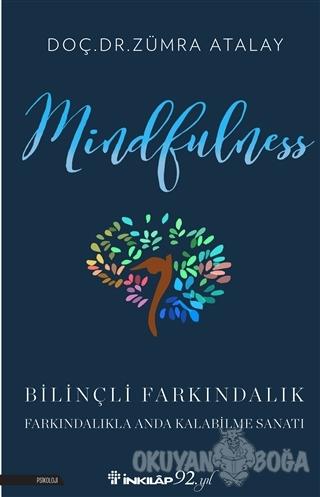 Mindfulness Bilinçli Farkındalık