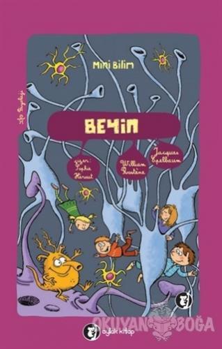 Mini Bilim - Beyin - William Rostene - Aylak Kitap