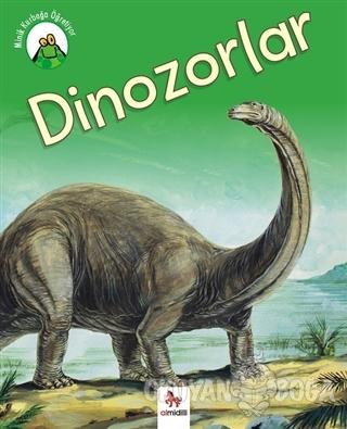 Minik Kurbağa Öğretiyor - Dinozolar - Annabelle Lynch - Almidilli