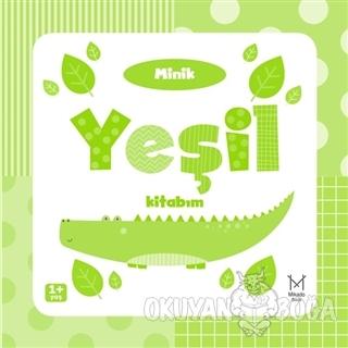 Minik Yeşil Kitabım (Ciltli) - Kolektif - Mikado Yayınları