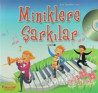 Miniklere Şarkılar - Kolektif - Yumurcak Yayınları