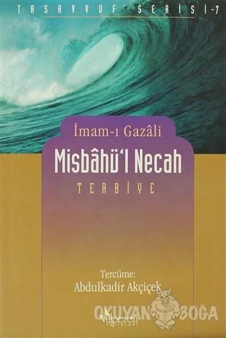 Misbahü'l Necah - İmam-ı Gazali - Alperen Yayınları