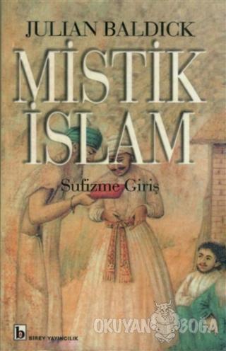 Mistik İslam - Sufizme Giriş