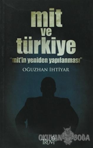 Mit ve Türkiye - Oğuzhan İhtiyar - Truva Yayınları