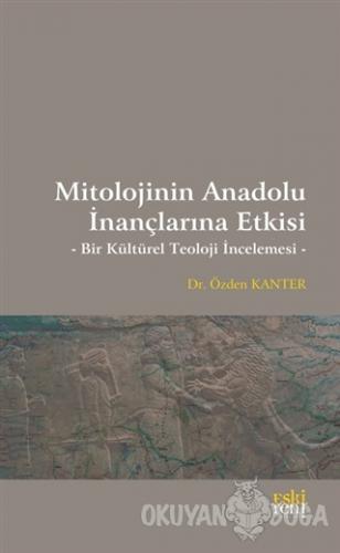 Mitolojinin Anadolu İnançlarına Etkisi