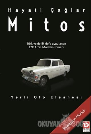 Mitos : Yerli Oto Efsanesi (Ciltli) - Hayati Çağlar - Toplumsal Dönüşü