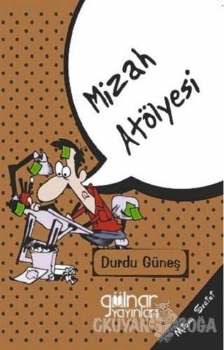 Mizah Atölyesi
