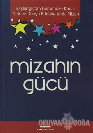 Mizahın Gücü - Fahri Yakar - Kastaş Yayınları