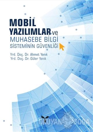 Mobil Yazılımlar ve Muhasebe Bilgi Sisteminin Güvenliği