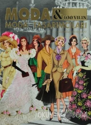 Moda & 100 Yılın Moda Tasarımcıları
