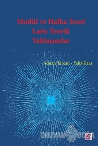 Modül ve Halka Teori Latis Teorik Yaklaşımlar - Adnan Tercan - Efil Ya