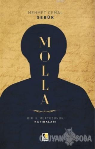 Molla - Bir İl Müftüsünün Hatıraları