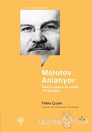 Molotov Anlatıyor