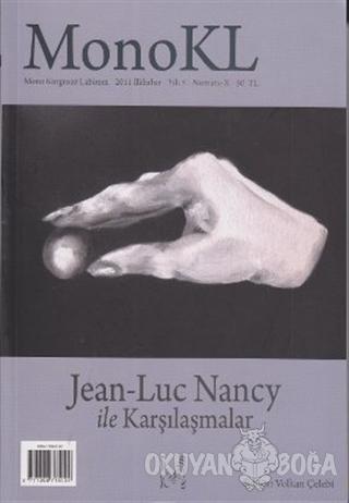 Monokl Sayı: 10 Jean-Luc Nancy ile Karşılaşmalar - Kolektif - MonoKL
