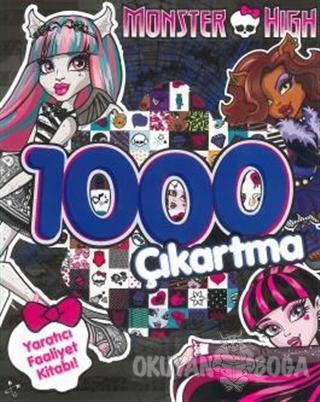Monster High 1000 Çıkartma - Yaratıcı Faaliyet Kitabı - Kolektif - Doğ