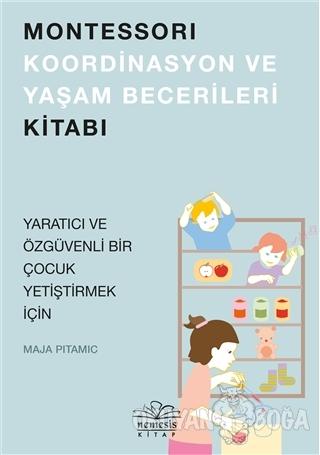 Montessori Koordinasyon ve Yaşam Becerileri Kitabı - Maja Pitamic - Ne