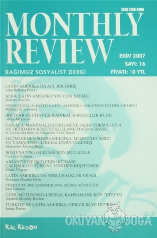 Monthly Review Bağımsız Sosyalist Dergi Sayı: 16 / Ekim 2007 - Kolekti