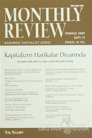 Monthly Review Bağımsız Sosyalist Dergi Sayı: 21 / Temmuz 2009 - Kolek