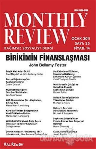 Monthly Review Bağımsız Sosyalist Dergi Sayı: 25 / Ocak 2011 - Kolekti
