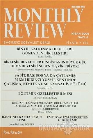 Monthly Review Bağımsız Sosyalist Dergi Sayı: 4 / Nisan 2006 - Kolekti