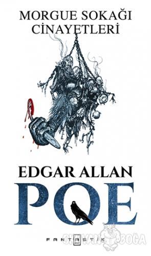 Morgue Sokağı Cinayetleri - Edgar Allan Poe - Fantastik Kitap