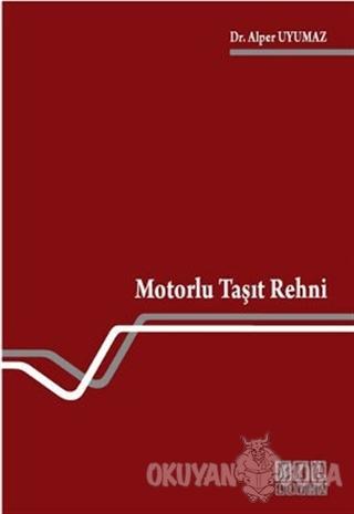 Motorlu Taşıt Rehni - Alper Uyumaz - On İki Levha Yayınları