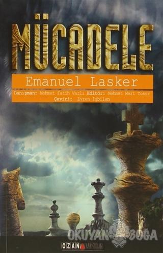 Mücadele - Emanuel Lasker - Ozan Yayıncılık