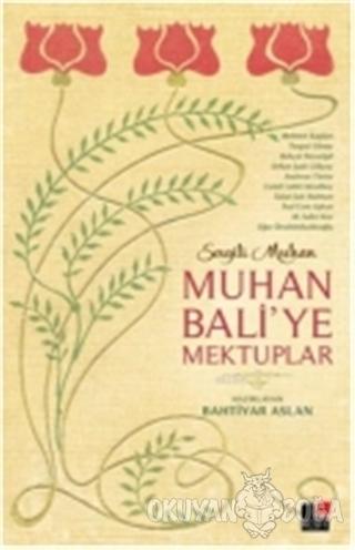 Muhan Bali'ye Mektuplar - Bahtiyar Aslan - Kesit Yayınları