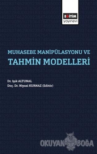 Muhasebe Manipülasyonu ve Tahmin Modelleri