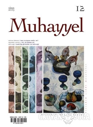 Muhayyel Dergisi Sayı: 12 Nisan 2019
