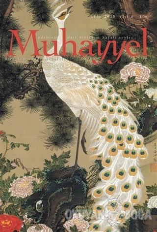 Muhayyel Edebiyat Dergisi Sayı: 6 Ekim 2018