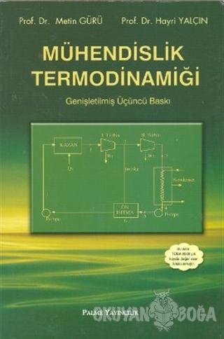 Mühendislik Termodinamiği - Hayri Yalçın - Palme Yayıncılık - Akademik