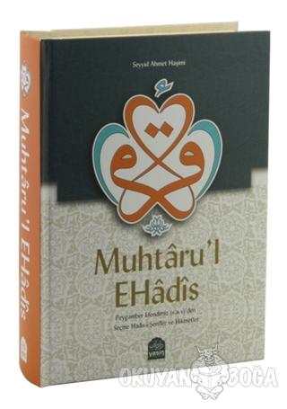 Muhtaru'l Ehadis (Ciltli) - Seyyid Ahmed El-Haşimi - Yasin Yayınevi