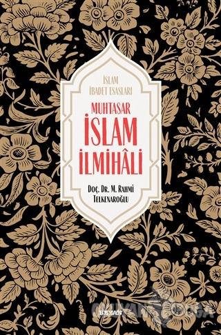 Muhtasar İslam İlmihali (Ciltli) - M. Rahmi Telkenaroğlu - Beyan Yayın