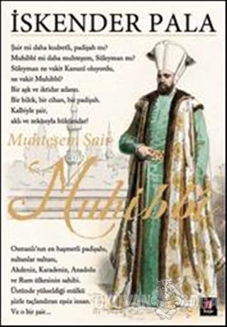 Muhteşem Şair Muhibbi - İskender Pala - Kapı Yayınları