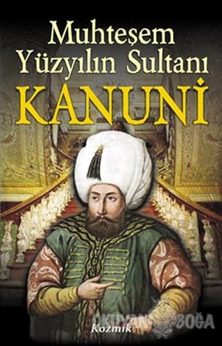 Muhteşem Yüzyılın Sultanı Kanuni