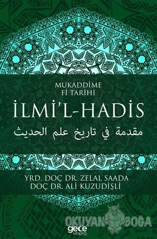 Mukaddime Fi Tarihi İlmi'l- Hadis - Zelal Saada - Gece Kitaplığı
