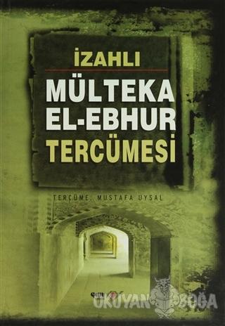 Mülteka El - Ebhur Tercümesi (4 Kitap Takım) (Ciltli)