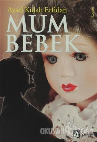 Mum Bebek - Aysel Külah Erfidan - Karina Kitap