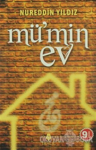 Mü'min Ev - Nureddin Yıldız - Tahlil Yayınları