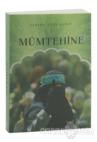 Mümtehine - Sabiha Ateş Alpat - Beka Yayınları