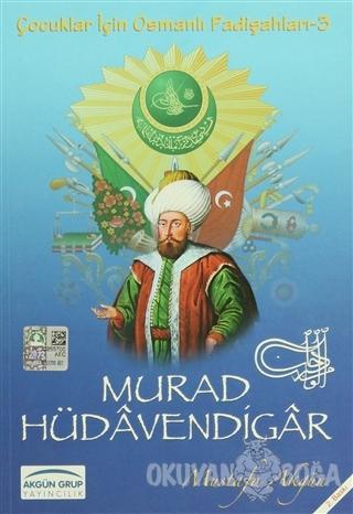 Murad Hüdavendigar - Mustafa Akgün - Akgün Grup Yayıncılık