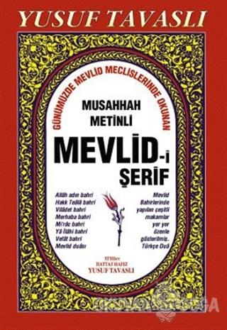 Musahhah Metinli Mevlid-i Şerif (B13) - Yusuf Tavaslı - Tavaslı Yayınl