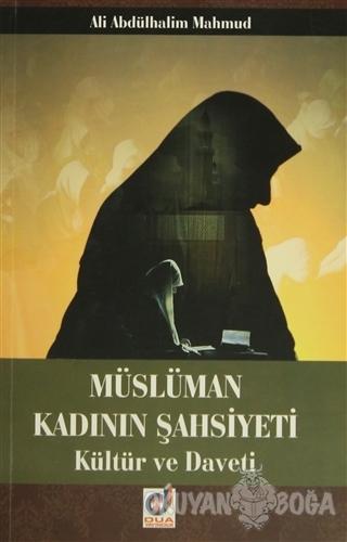 Müslüman Kadının Şahsiyeti Kültür ve Daveti - Ali Abdülhalim Mahmud -