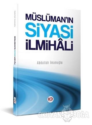Müslüman'ın Siyasi İlmihali
